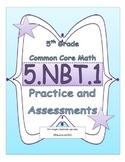 5.NBT.1 5th Grade Common Core Math Practice or Assessments