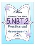 5.NBT.2 5th Grade Common Core Math Practice or Assessments Exponents