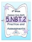 5.NBT.2 5th Grade Common Core Math Practice or Assessments