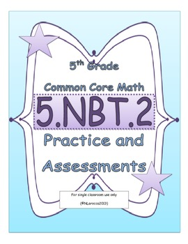 5.NBT.2 5th Grade Common Core Math Practice or Assessments