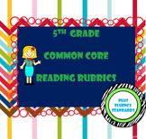 5th Grade Common Core Reading Standards Rubrics