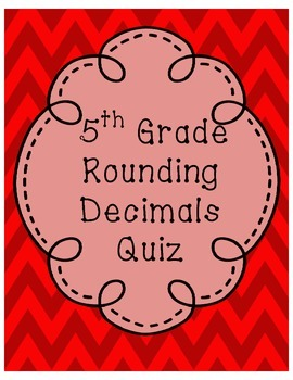5th Grade Common Core Rounding Quiz