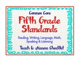 "5th Grade Common Core Standards  - ELA and Math ""Teach and Assess"" Checklist"
