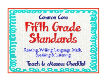 """5th Grade Common Core Standards  - ELA and Math """"Teach and Assess"""" Checklist"""