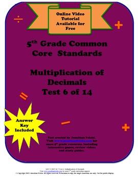 5th Grade Common Core Standards Multiplication of Decimals Test