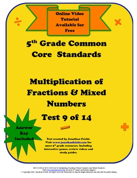 5th Grade Common Core Standards Multiplying Fractions Test