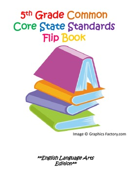 5th Grade Common Core State Standards ELA Flipbook