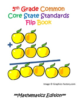 5th Grade Common Core State Standards Mathematics Flipbook