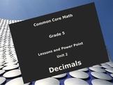 5th Grade Common Core Unit 2  Decimals Interactive Notebook Power Point