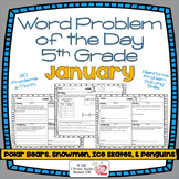 Word Problems 5th Grade, January
