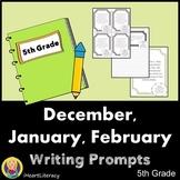Writing Prompts 5th Grade Common Core Bundle December, Jan