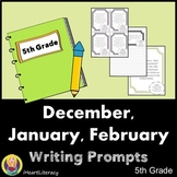 Writing Prompts 5th Grade Common Core Bundle December, Jan