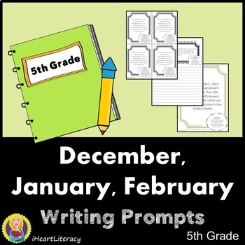 Writing Prompts 5th Grade Common Core December, January, February