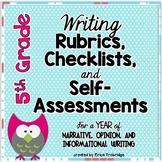 5th Grade Common Core Writing Rubrics & Checklists for the ENTIRE YEAR!