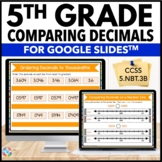 5th Grade Comparing Decimals & Ordering Decimals {5.NBT.3B