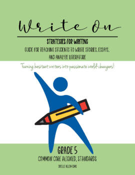 Writing  5th Grade Common Core Writing Lady Shelle Allen