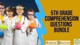 5th Grade Comprehension Questions-Know Atom Science ~BUNDLE~