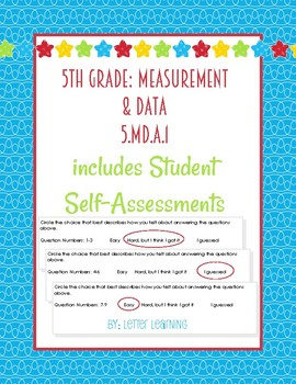 5th Grade: Converting Units Practice (with Student Self-Assessment)