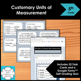 5th Grade Customary Units of Measurement- Math Task Cards