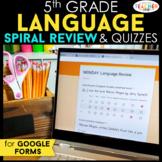 5th Grade DIGITAL Language (Grammar) Spiral Review & Quizz