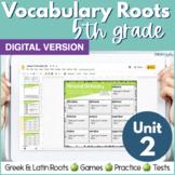 5th Grade DIGITAL Vocabulary Greek & Latin Roots - Unit 2