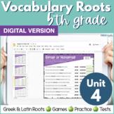 5th Grade DIGITAL Vocabulary Greek & Latin Roots - Unit 4