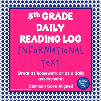 5th Grade Daily Reading Log - Informational Text