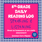 5th Grade Daily Reading Log - Speaking and Listening