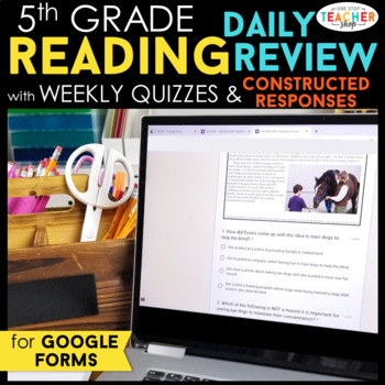 5th Grade Daily Reading Review & Quizzes | Google Classroom | Distance Learning