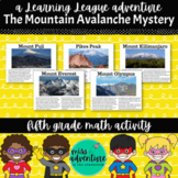 5th Grade December Math Adventure- The Mountain Avalanche Mystery