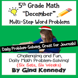 Daily Problem Solving for 5th Grade: December Word Problems (Multi-step)