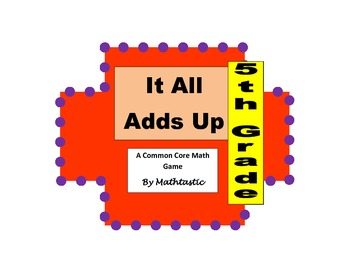 5th Grade Decimal Place Value - It All Adds Up Game for Co