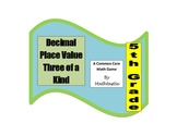 5th Grade Decimal Place Value Three of a Kind Game for Common Core