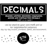 5th Grade Decimals: Reading, Writing, Rounding, Comparing, Adding, and Sub.