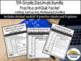 Decimals Bundle Practice and Quiz Packet -Round/Add/Subtract/Multiply/Divide