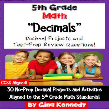 5th Grade Decimals, 30 Enrichment Projects and 30 Test-Prep Problems
