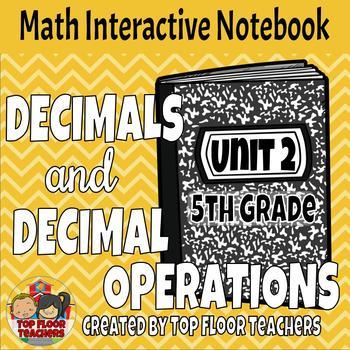 5th Grade Decimals and Decimal Operations Interactive Notebook