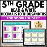 5th Grade Decimals to Thousandths Digital Practice {5.NBT.3A} - Google Classroom