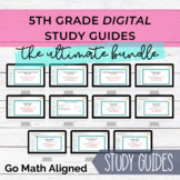 5th Grade Digital Go Math Aligned Study Guides - Growing Bundle