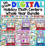 5th Grade Digital Holiday Math Centers For The Whole Year