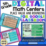 5th Grade Digital Math Centers: Decimal Place Value and Rounding Games