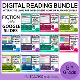 5th Grade Digital Reading Bundle: Fiction for Google Slide