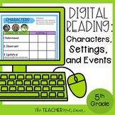 5th Grade Digital Reading: Characters, Settings, and Event