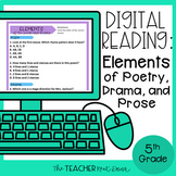 5th Grade Digital Reading: Elements of Poetry, Drama, and