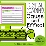 5th Grade Digital Reading Nonfiction: Cause and Effect | G