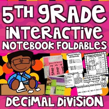5th Grade Interactive Math Notebook -Dividing Decimals ~ 13 printables