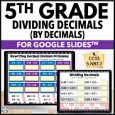 5th Grade Dividing Decimals Google Classroom Math Activities {5.NBT.7}