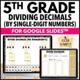 5th Grade Dividing Decimals by Single Digit Numbers {5.NBT.7} - Google Classroom