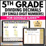 5th Grade Dividing Decimals by Whole Numbers Google Classr