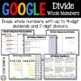 5th Grade Dividing Whole Numbers by 2-Digit Divisors {5.NBT.6} -Google Classroom